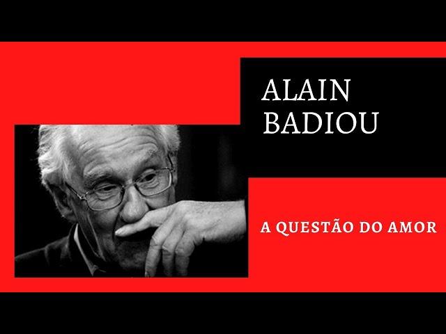 A Questão do Amor – Alain Badiou